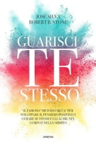 Guarisci te stesso by José Silva