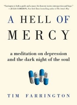 Book A Hell of Mercy: A Meditation on Depression and the Dark Night of the Soul by Tim Farrington