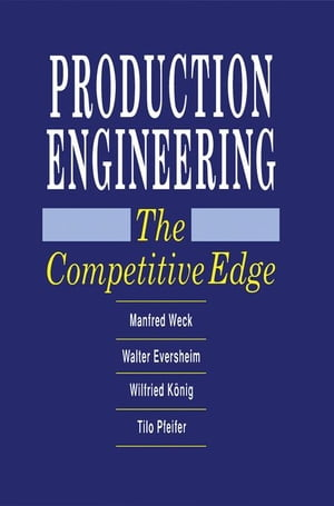 Production Engineering: The Competitive Edge