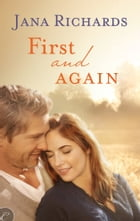First and Again by Jana Richards
