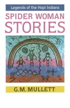 Spider Woman Stories by G. M. Mullett