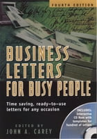 Business Letters for Busy People, Fourth Edition by Jim Dugger