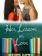 Her Lesson in Love by Heidi Lowe