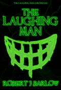 The Laughing Man e11dd428-88d6-4724-b955-ad7be8bced68