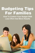 Budgeting Tips For Families by Anonymous
