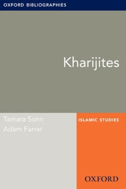 Book Kharijites: Oxford Bibliographies Online Research Guide by Tamara Sonn