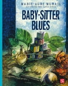 Baby-sitter blues by Marie-Aude Murail