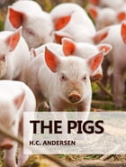 The Pigs by H.C. Andersen