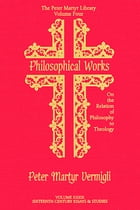 Philosophical Works: On the Relation of Philosophy to Theology by Joseph C. McLelland