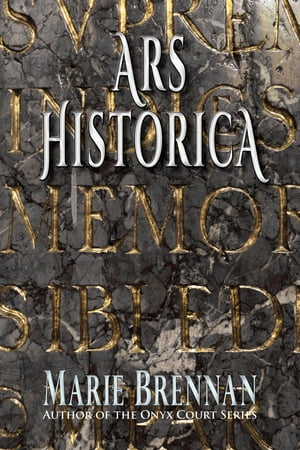 Ars Historica by Marie Brennan