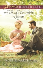 The Texan's Courtship Lessons by Noelle Marchand