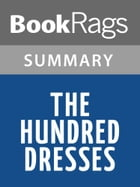 The Hundred Dresses by Eleanor Estes Summary & Study Guide by BookRags
