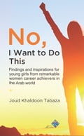 9789957591151 - Joud Tabaza: No, I Want To Do This - كتاب