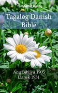 9788233907563 - Joern Andre Halseth, TruthBeTold Ministry: Tagalog Danish Bible - Bok