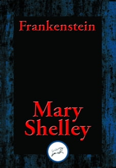 an analysis of the topic of the frankenstein by mary wollstonecraft shelley Mary wollstonecraft shelley mary shelley was born august 30, 1797 and died february 1, 1851 her nationality was british by the time she was nineteen, mary had written one of the most famous novels ever published, frankenstein which was published in 1818.