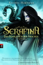 Serafina – Das Königreich der Drachen: Band 1
