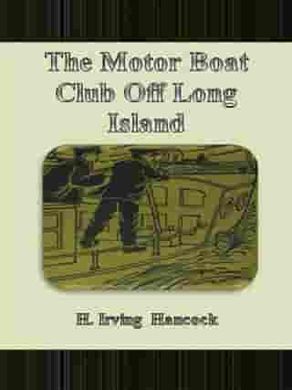 The Motor Boat Club Off Long Island