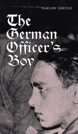 Book The German Officer's Boy by Greene, Harlan