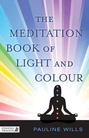 The Meditation Book of Light and Colour