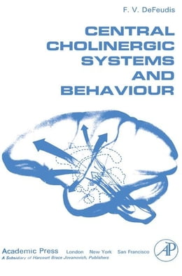 Book Central Cholinergic Systems and Behaviour by DeFeudis, F