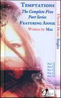 Temptations (The Complete Five Part Series) featuring Annie ed3b45fc-4398-411f-8d5f-64a80256952d