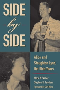 Side by Side: Alice and Staughton Lynd, the Ohio Years