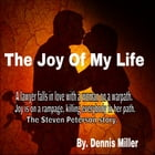 The Joy of my life by Dennis Miller
