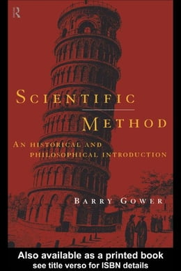 Book Scientific Method by Gower, Barry