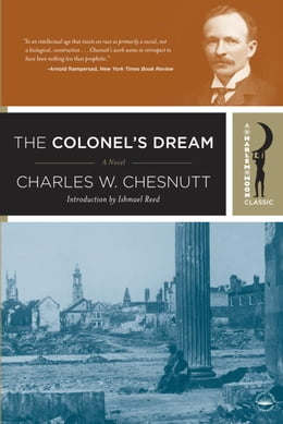 Book The Colonel's Dream: A Novel by Charles Chesnutt