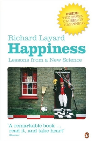 Happiness Lessons from a New Science (Second Edition)