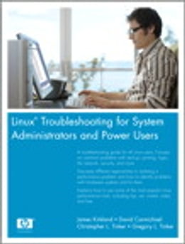 Book Linux Troubleshooting for System Administrators and Power Users by James Kirkland