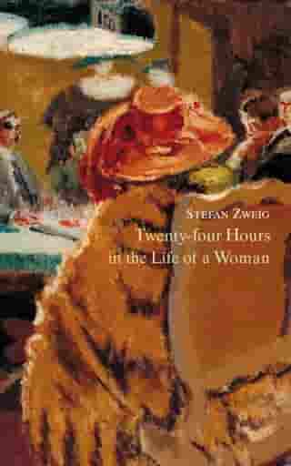 Twenty-Four Hours in the Life of a Woman by Stefan Zweig
