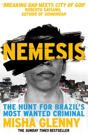 Nemesis One Man and the Battle for Rio