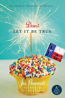 Book Don't Let It Be True by Jo Barrett
