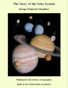 The Story of the Solar System by George Frederick Chambers