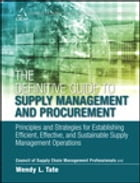 The Definitive Guide to Supply Management and Procurement: Principles and Strategies for…