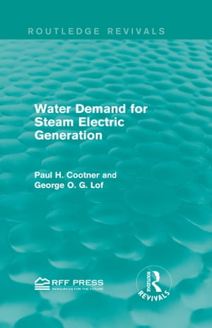 Water Demand for Steam Electric Generation (Routledge Revivals)