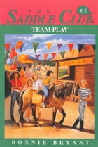 Team Play by Bonnie Bryant