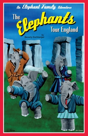 The Elephants Tour England by Beverly Eschberger