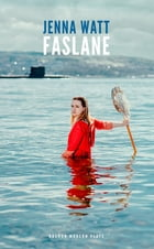 Faslane by Jenna Watt