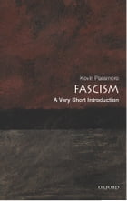 Fascism: A Very Short Introduction by Kevin Passmore
