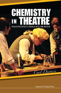 Chemistry in Theatre: Insufficiency, Phallacy or Both