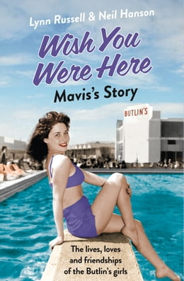 Book Mavis's Story (Individual stories from WISH YOU WERE HERE!, Book 2) by Lynn Russell