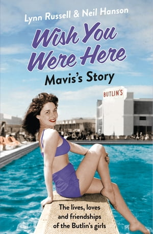 Mavis?s Story (Individual stories from WISH YOU WERE HERE!,  Book 2)