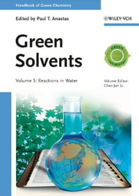 Handbook of Green Chemistry, Green Solvents, Reactions in Water
