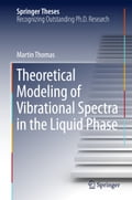 Theoretical Modeling of Vibrational Spectra in the Liquid Phase 36a37d2e-c791-4534-aa3b-1a7d285c16a8