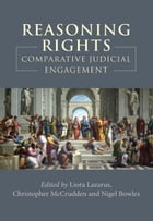 Reasoning Rights: Comparative Judicial Engagement
