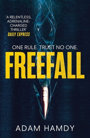 Freefall the explosive thriller