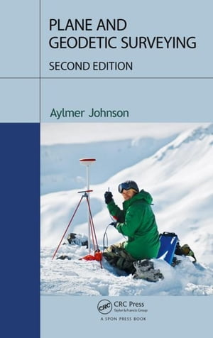 Plane and Geodetic Surveying,  Second Edition