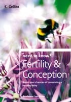 Fertility and Conception (Collins Need to Know?) by Professor Ian Greer